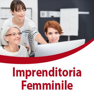 Bando Idea innovativa, la nuova imprenditorialità al femminile 2021 - IX edizione