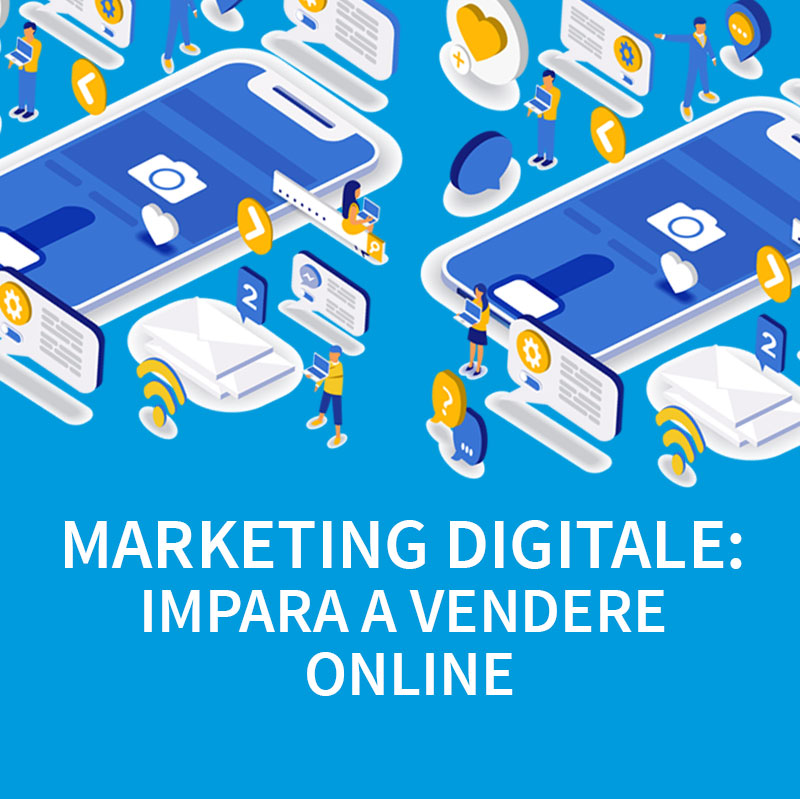 "Ciclo di webinar ""Marketing Digitale: impara a vendere online"""