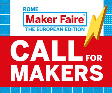 Aperte le Call per Maker Faire Rome 2021