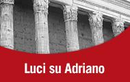 Luci su Adriano, un dono alla città