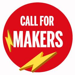 La Call for Makers è aperta!
